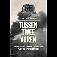 Tussen twee vuren: Gerecht en verzet tijdens de Tweede Wereldoorlog