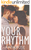 Your Rhythm (Sherbrooke Station Book 1)