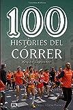 100 Histories Del Correr (De 100 en 100)