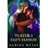 To Stir a Fae's Passion: A Novel of Love and Magic