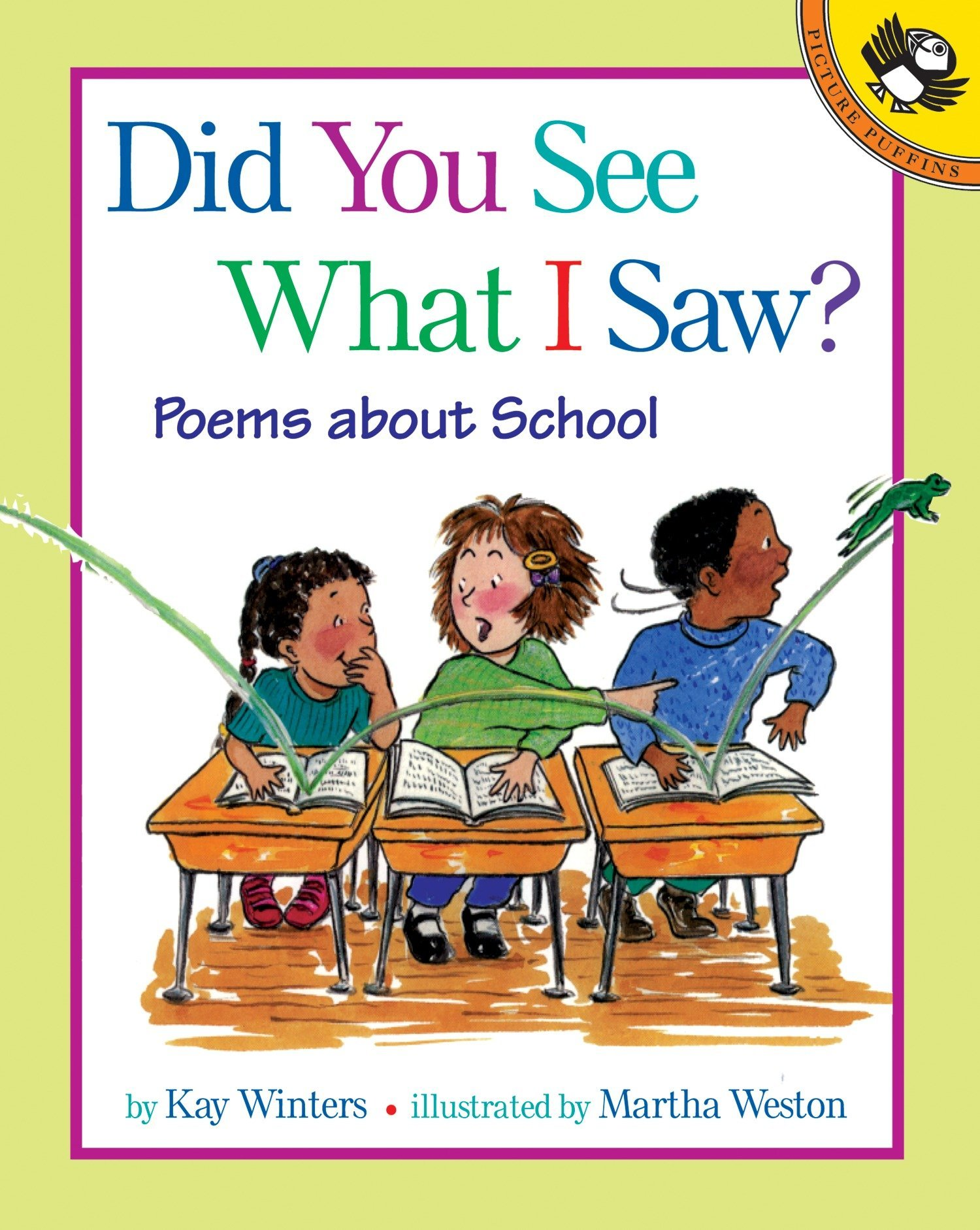 Did You See What I Saw?: Poems About School (Picture Puffins) pdf