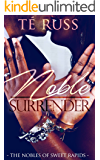 Noble Surrender (The Nobles of Sweet Rapids Book 2)