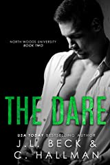 The Dare: A Stepbrother Bully Romance (North Woods University Book 2) Kindle Edition