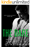 The Dare: A Bully Romance (North Woods University Book 2)