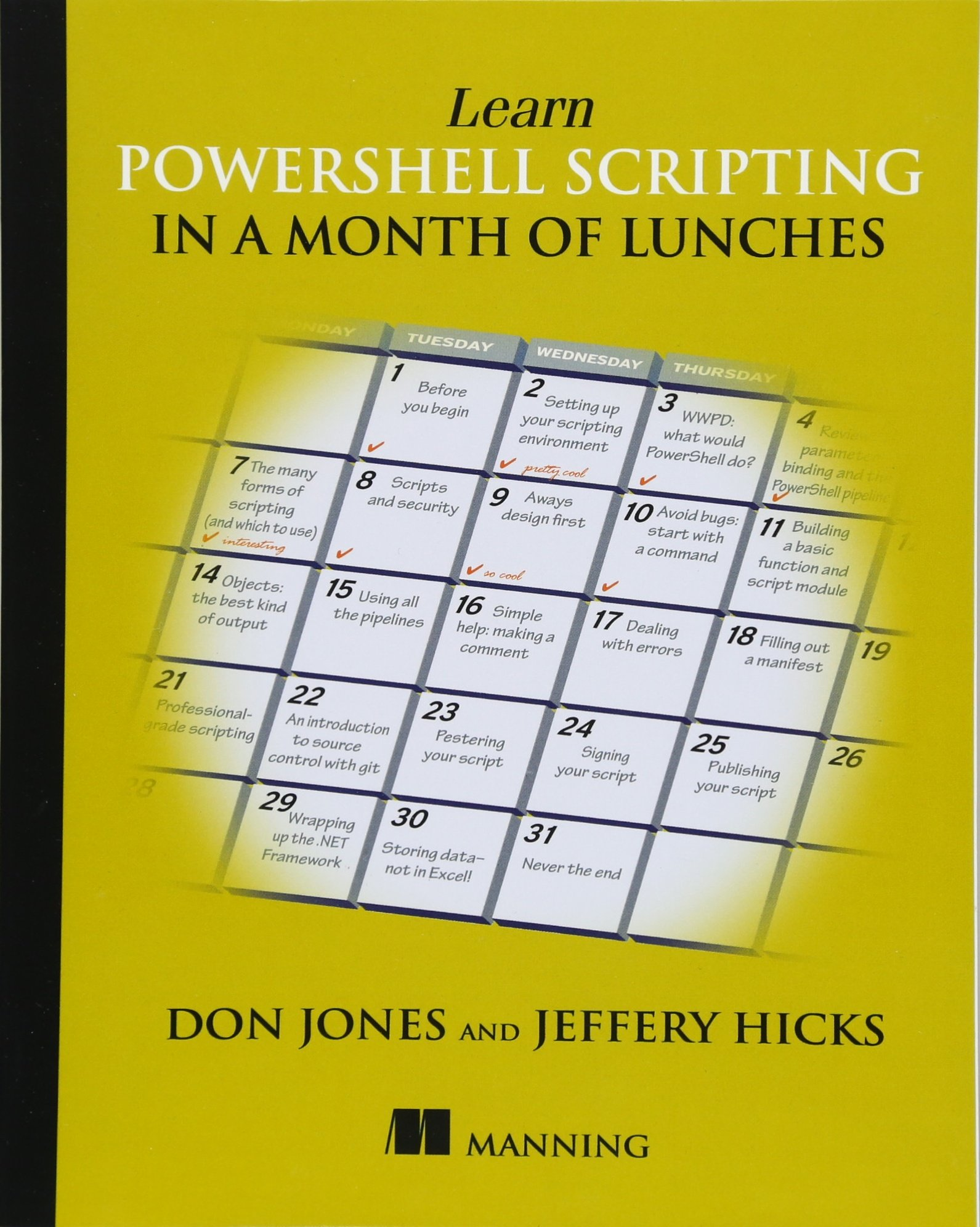 Learn PowerShell Scripting in a Month of Lunches by Manning Publications