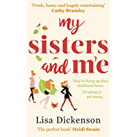 My Sisters And Me: THE Hilarious, Feel-Good Book To Curl Up With