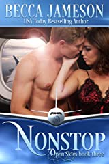 Nonstop (Open Skies Book 3) Kindle Edition