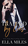 Trapped by Lies (Truth or Lies Book 3)