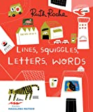 LINES, SQUIGGLES, LETTERS, WORDS