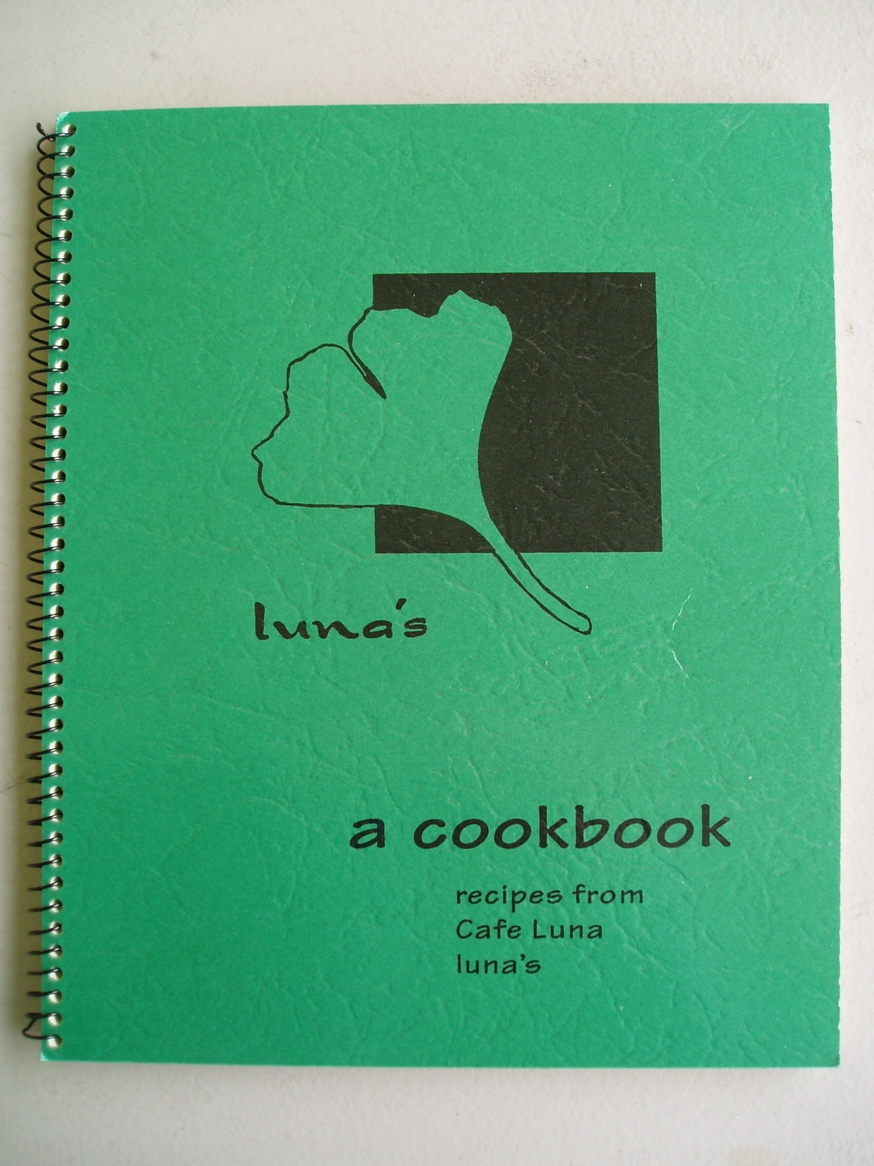 Luna's (A Cookbook) Recipes From Cafe Luna, Victoria Benenate; Tom Benenate