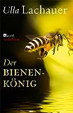 Der Bienenkönig: Das gute Leben des Franc Šivic