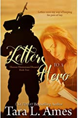 Letters To A Hero (Heroes Homeward Bound Book 2) Kindle Edition