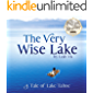 The Very Wise Lake: A Tale of Lake Tahoe (Road Trip Tales Book 3)