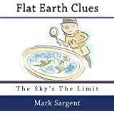 Flat Earth Clues: The Sky's the Limit