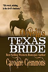 O'Neill's Texas Bride (The McClintocks Book 2) Kindle Edition