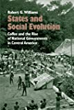 States and Social Evolution: Coffee and the Rise of
