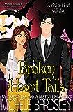 Broken Heart Tails
