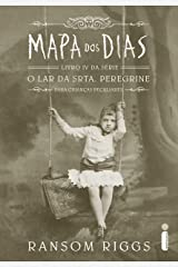 Mapa dos dias (O lar da srta. Peregrine para crianças peculiares Livro 4) eBook Kindle