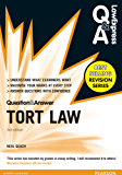 Law Express Question and Answer: Tort Law (Q&A revision guide) (Law Express Questions & Answers)
