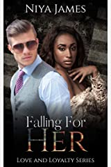 Falling For Her: BWWM Bad Boy Single Dad Romance (Love and Loyalty) Kindle Edition
