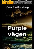 Purple vägen (Swedish Edition)