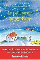 Le petit jardin du bonheur (French Edition) Kindle Edition