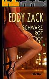 schwarz - rot - tot (German Edition)