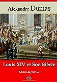 Louis XIV et son siècle (Nouvelle édition augmentée) - Arvensa Editions