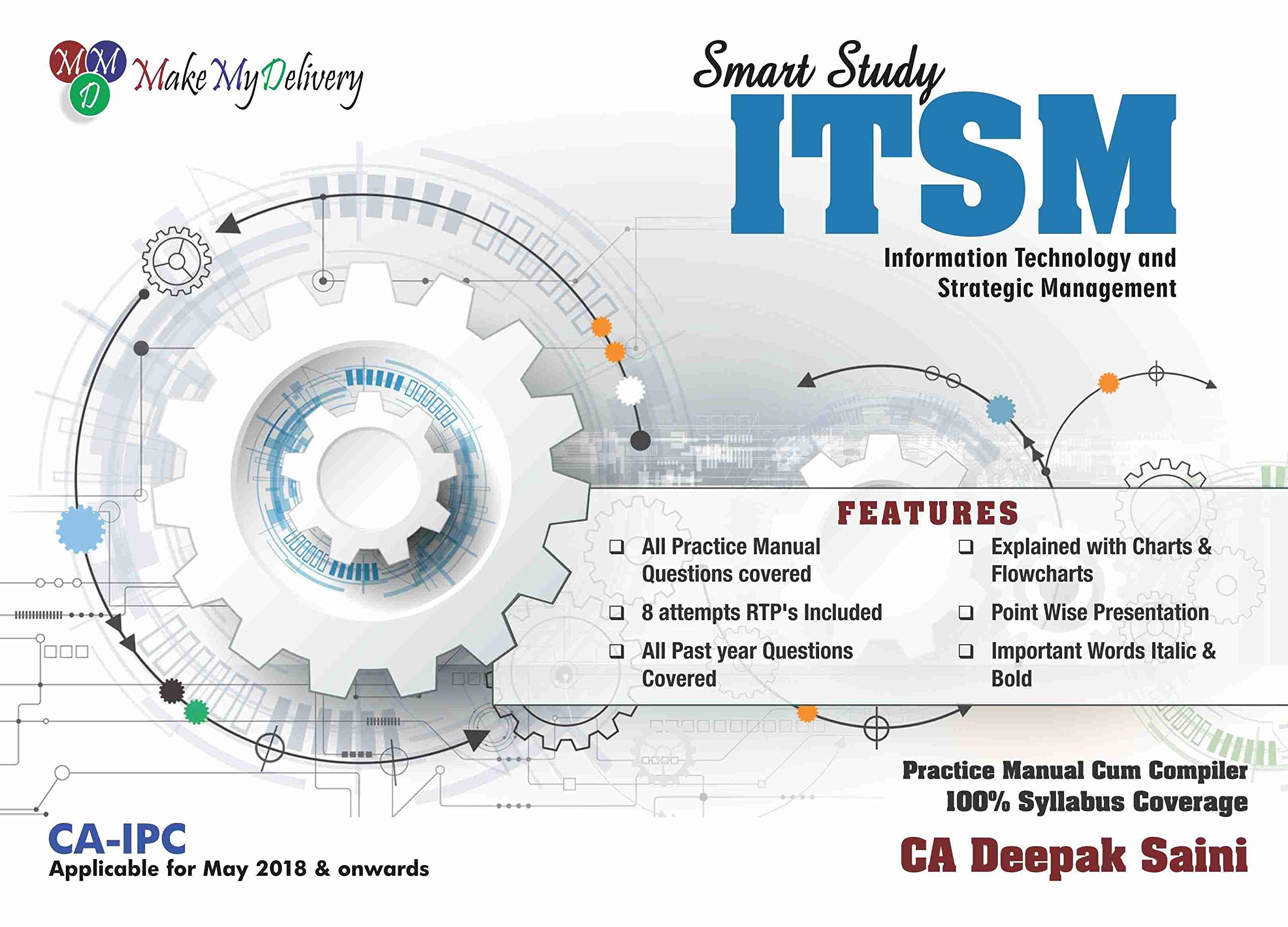 Amazon.in: Buy MakeMyDelivery CA IPCC Smart Study ITSM - Information  Technology and Strategic Management Old Syllabus By Deepak Saini Applicable  for May ...