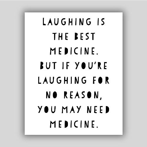 Amazoncom Laughing Is The Best Medicine Art Print Art Prints