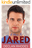 A Man for Jared: Sanderson Brothers Book 2 - A Gay Family Romance Series
