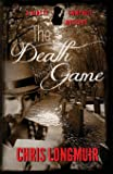 The Death Game: A Kirsty Campbell Novel: Volume 1 (Kirsty Campbell Novels)