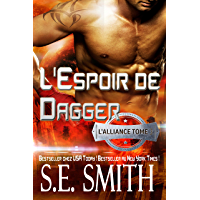 L'Espoir de Dagger: L'Alliance, Tome 3 (French Edition)