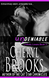 Undeniable (Unlikely Lovers Book 3)