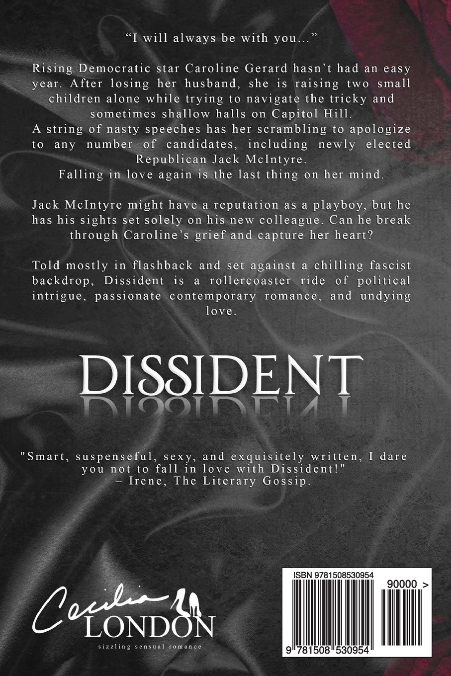 Dissident: Part One In The Bellator Saga: Cecilia London: 9781508530954:  Amazon: Books