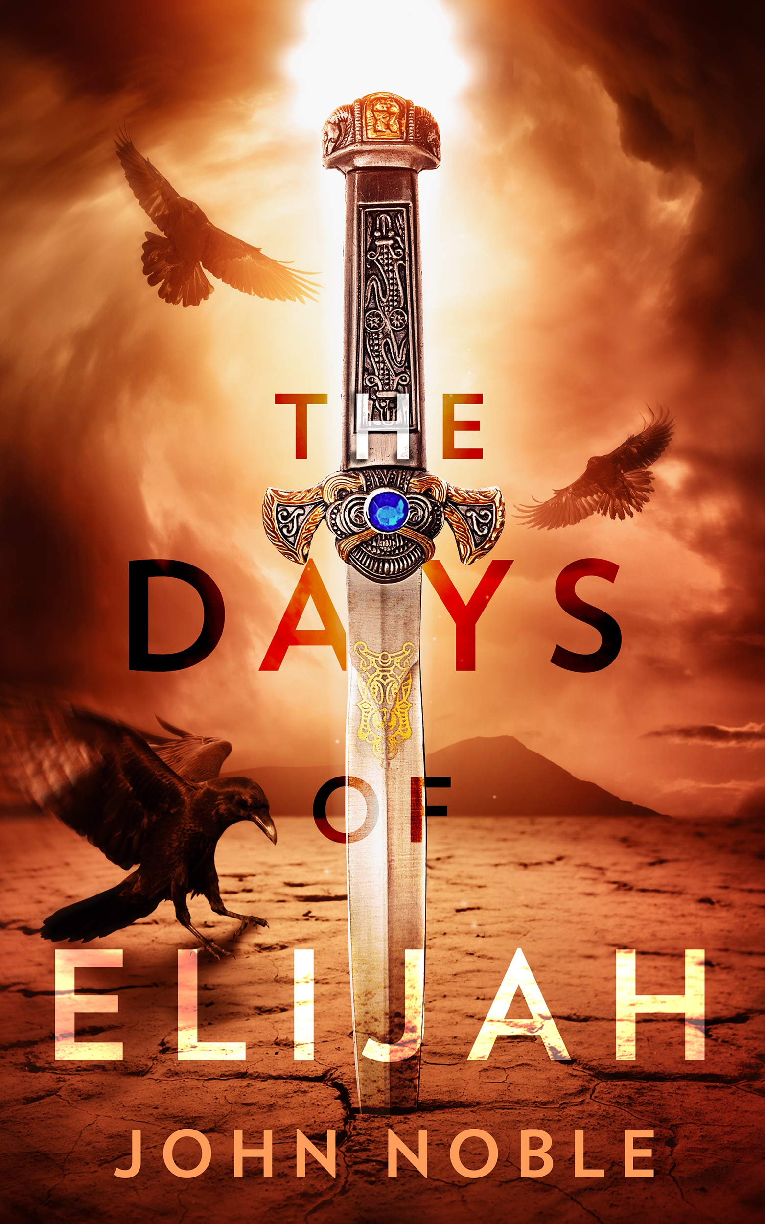 The Days of Elijah (English Edition)
