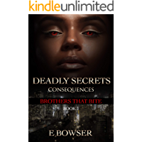 Deadly Secrets Consequences Book 3 : Brothers that Bite book cover