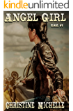 Angel Girl (S.H.E. Book 1)