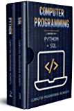 Computer Programming: 2 Books in 1: The Ultimate Crash Course to learn Python and Sql , with Practical Computer Coding Exercises (English Edition)