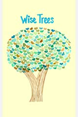Wise Trees Kindle Edition