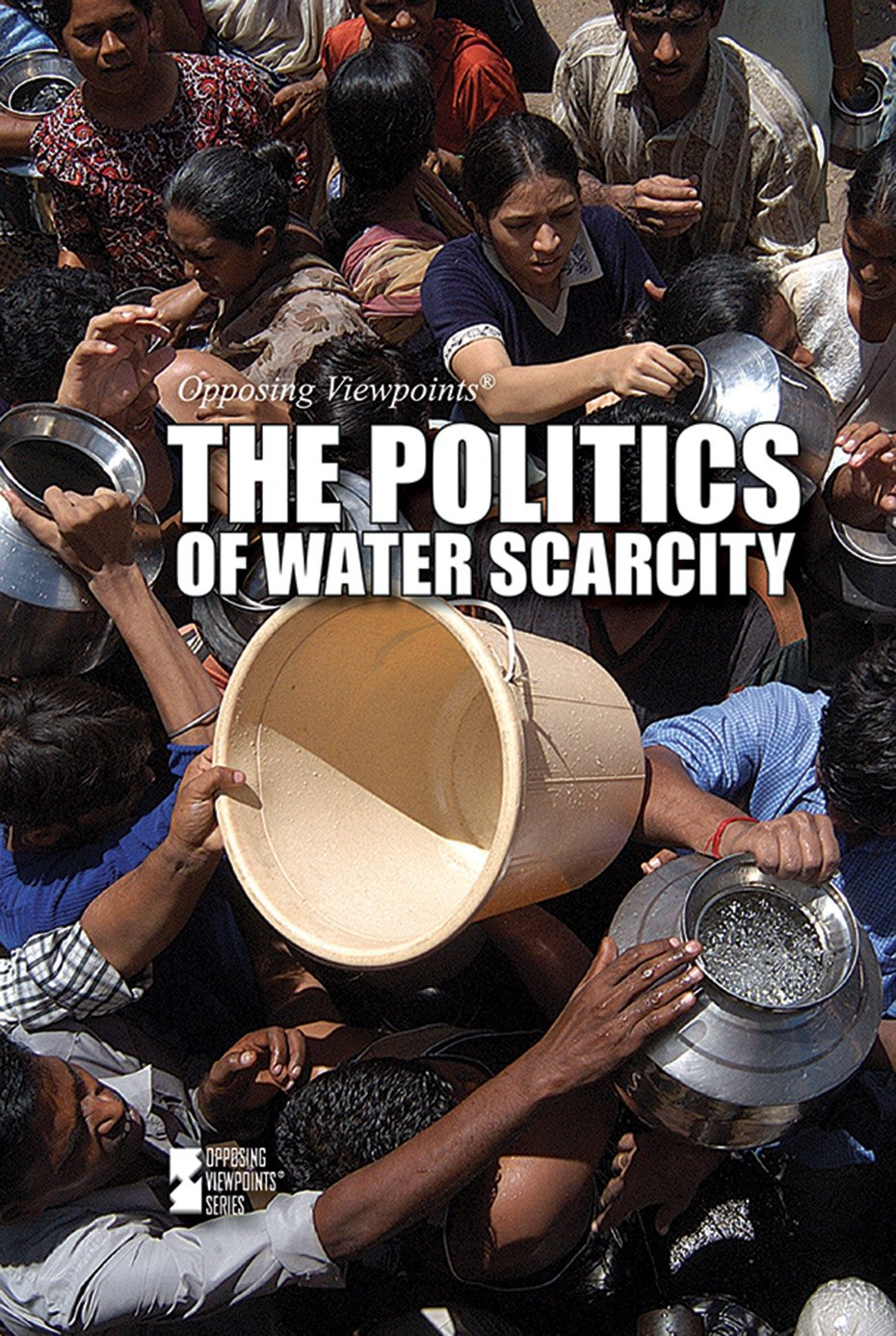 Download The Politics of Water Scarcity (Opposing Viewpoints) pdf epub
