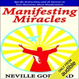 Manifesting Miracles: Specific Instructions and