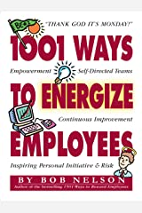 1001 Ways to Energize Employees Kindle Edition