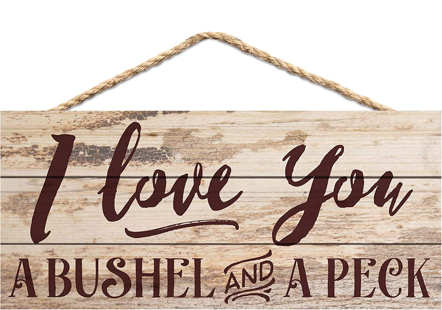 P. Graham Dunn Love You a Bushel and a Peck Distressed Look 5 x 10 Wood Plank Design Hanging Sign
