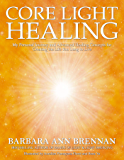 Core Light Healing (English Edition)