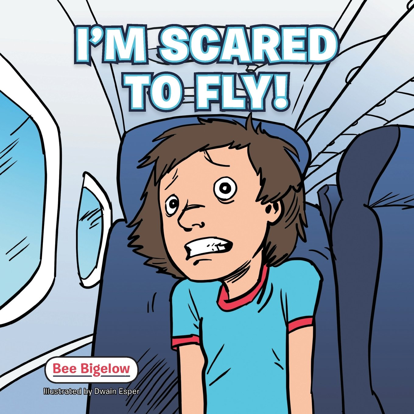 Download I'm Scared to Fly! ebook