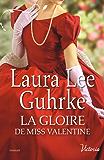 La gloire de Miss Valentine (Les héritières américaines t. 4) (French Edition)