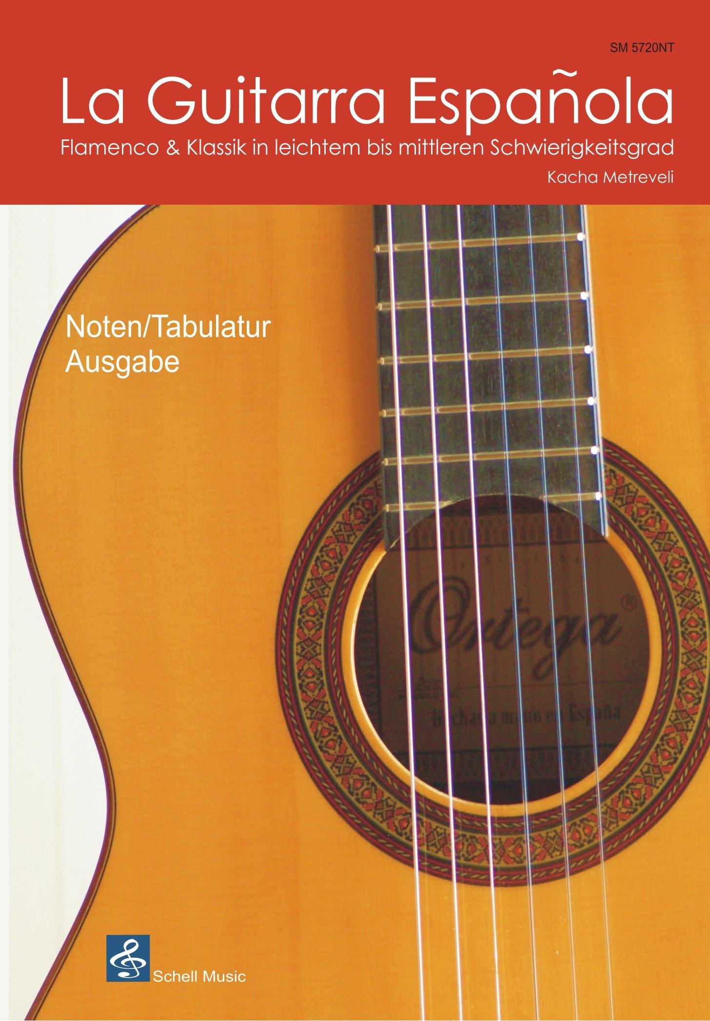 La Guitarra Espanola - Noten/ TAB - Ausgabe. Flamenco & Klassik in ...