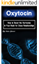 Oxytocin: How to Boost the Hormones in Your Brain for Close Relationships