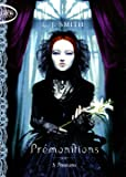 Prémonitions T03 Passions (3)